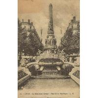 LYON LE MONUMENT CARNOT / 1912