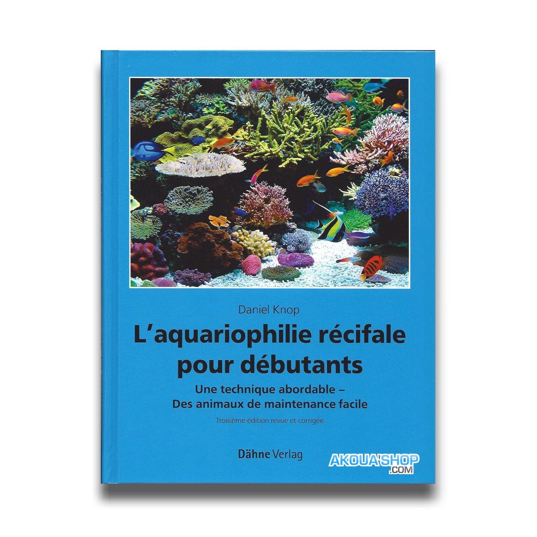 Aquariophilie récifal débutant