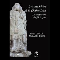 Les prophéties de la Chaise-Dieu - la conspiration des fils de Caïn