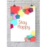 Affiche de bureau Stay Happy