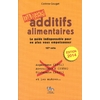 Additifs alimentaires Danger
