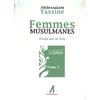 Femmes musulmanes - Traité sur la Voie - Tome 1