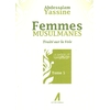 Femmes musulmanes - Traité sur la Voie - Tome 5