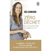 Zéro déchet - 100 astuces pour alléger sa vie