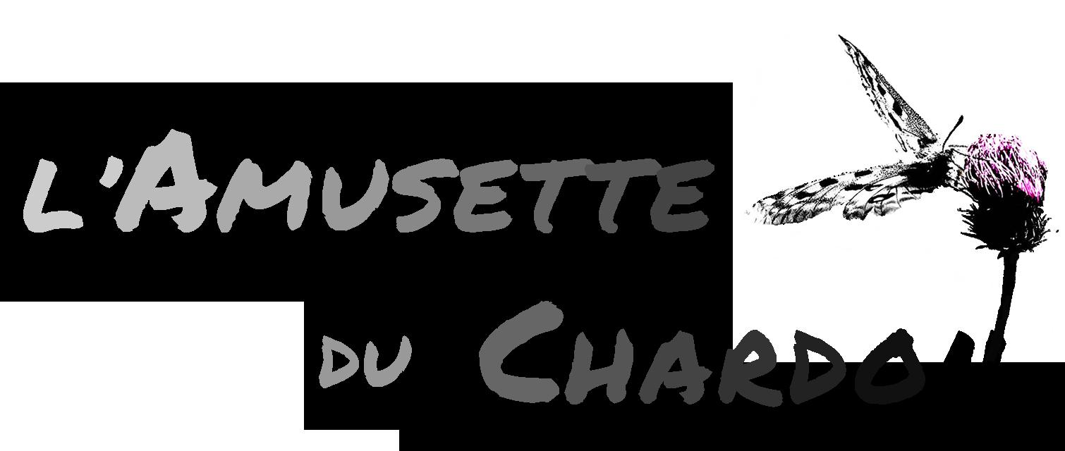 L'Amusette du Chardon