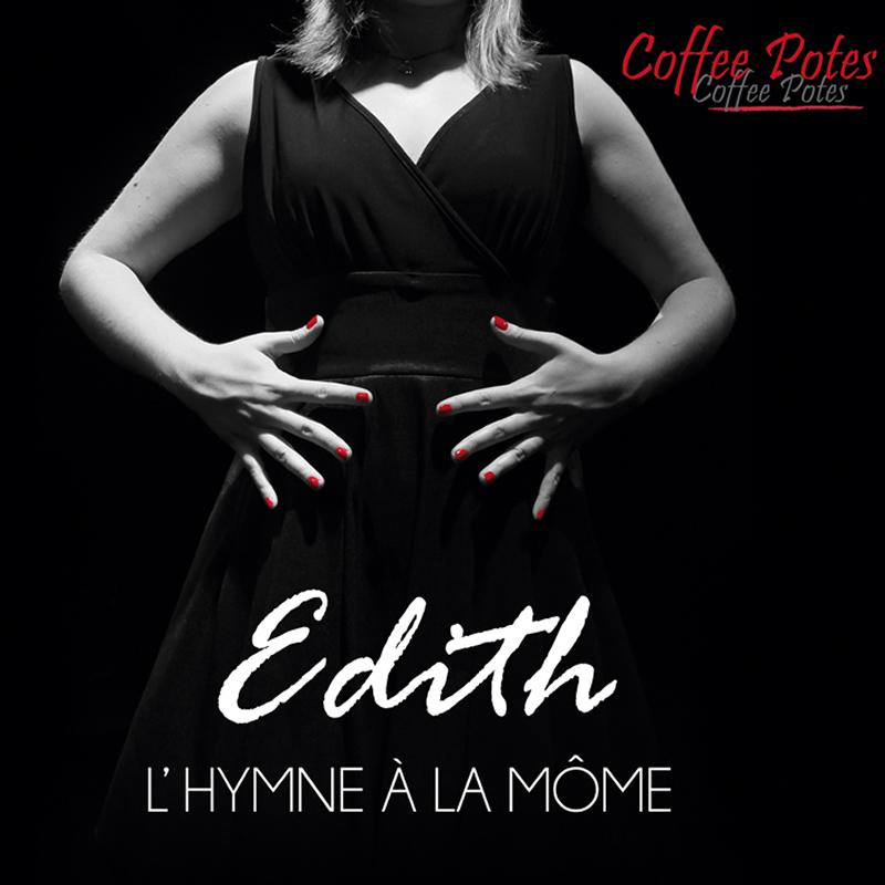 Edith, l\'hymne à la Môme
