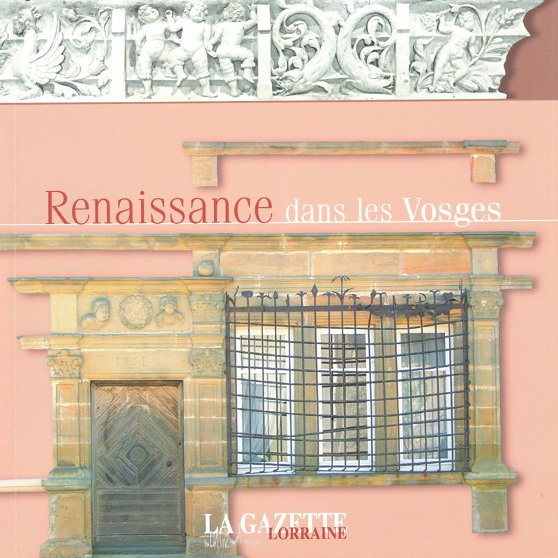 Renaissance dans les Vosges