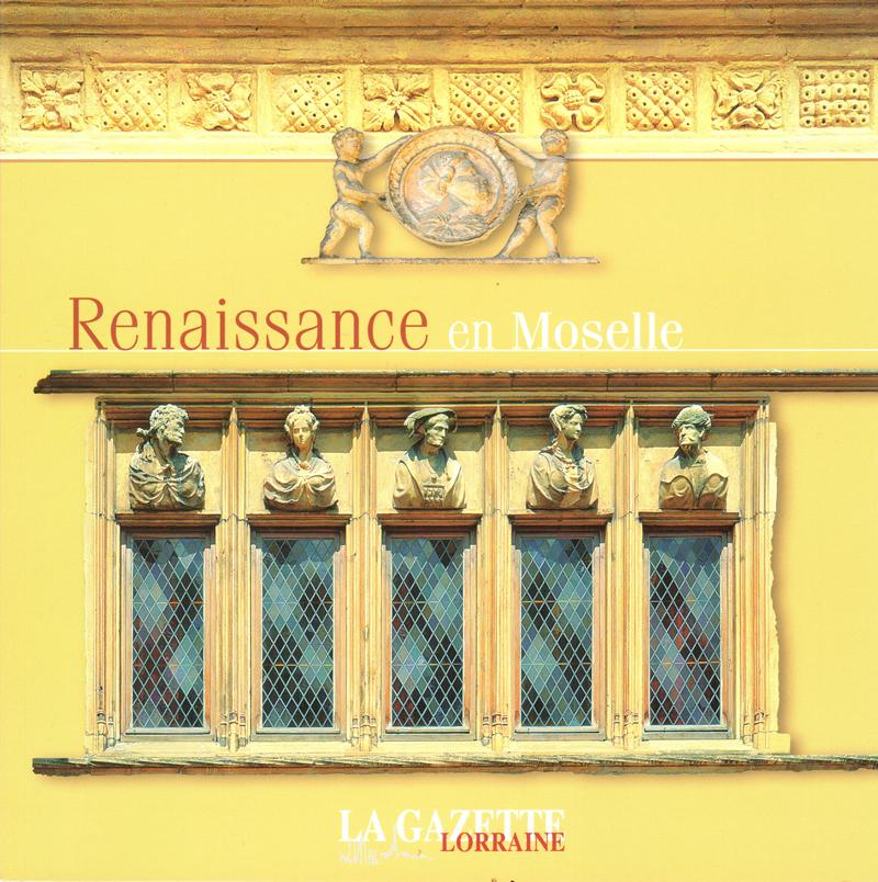 Renaissance en Moselle