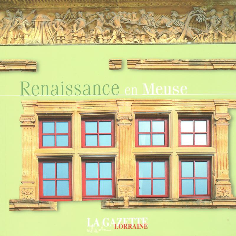 Renaissance en Meuse