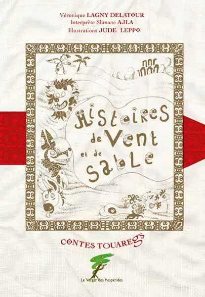 Contes Touaregs, histoires de vent et de sable