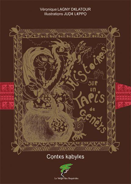 Contes Kabyles, histoires sur un tapis de genêts