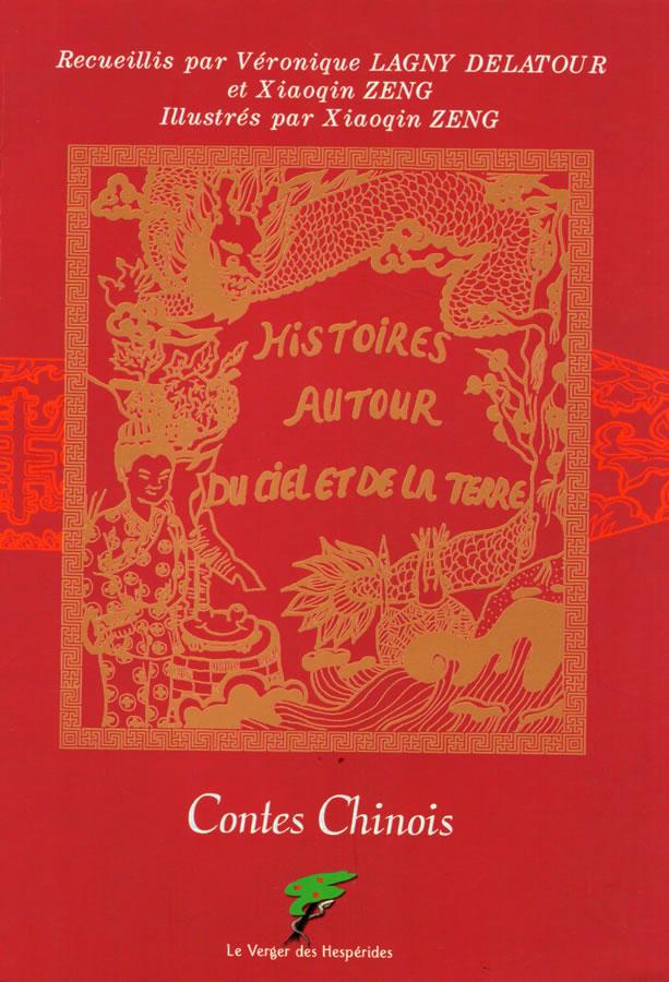 Contes Chinois, histoires autour du ciel et de la terre
