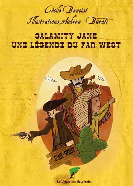 Calamity Jane une légende du Far West