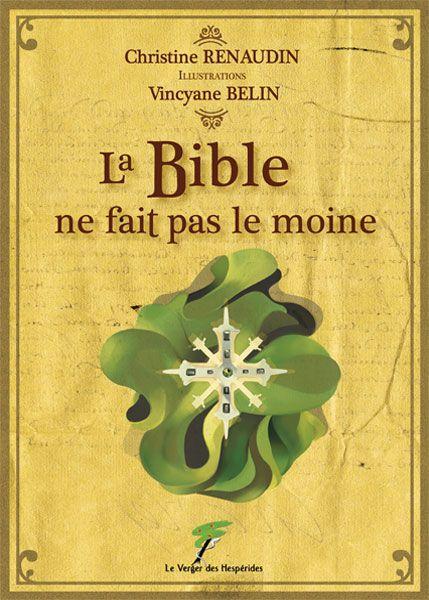 La Bible ne fait pas le moine