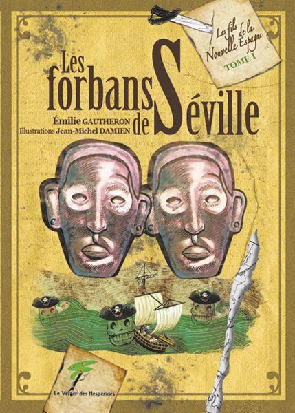 Les forbans de Séville