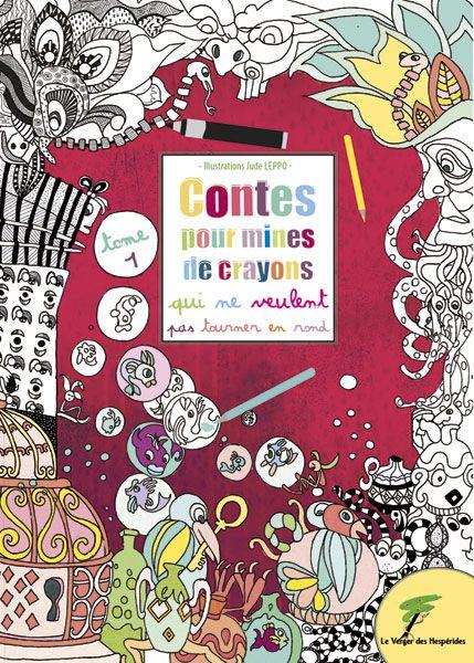 Contes pour mines de crayons, Tome 1