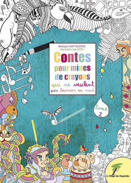 Contes pour mines de crayons, Tome 2
