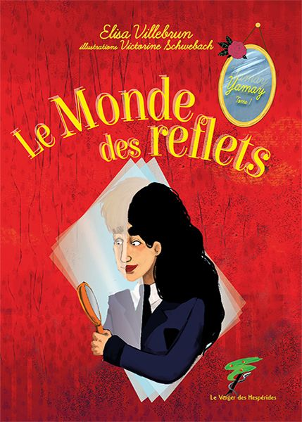 Le Monde des reflets, Yamay T1