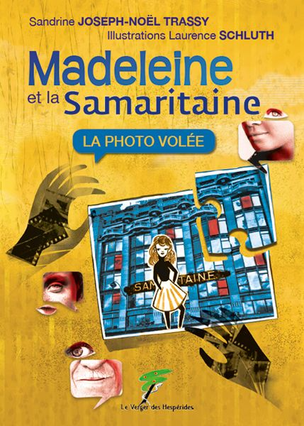 Madeleine et la Samaritaine, T1: La photo volée