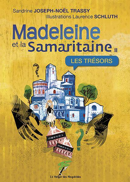 Madeleine et la Samaritaine II: les trésors