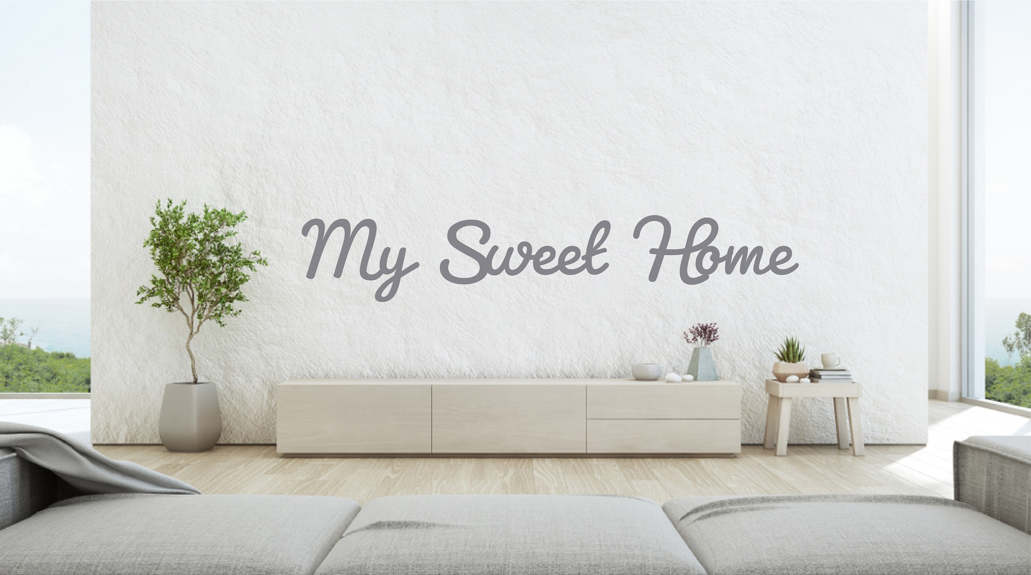 Phrase My sweet home