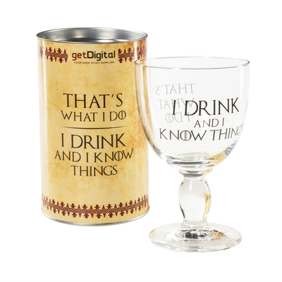 "Verre à vin Game of thrones, ""I drink and I know things"""