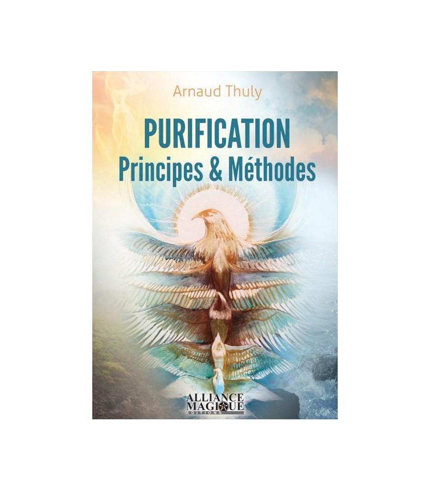 Purification : principes et méthodes de Arnaud Thuly