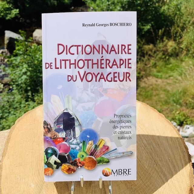 Dictionnaire de lithothérapie du voyageur Edition Ambre