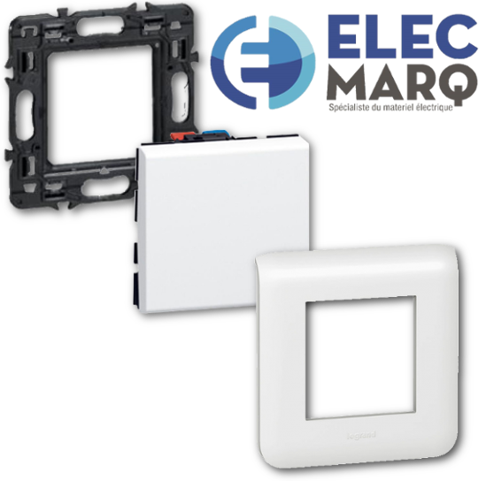 Les Complets LEGRAND Mosaic  Poussoir - 2 Mod - 6A avec Elecmarq