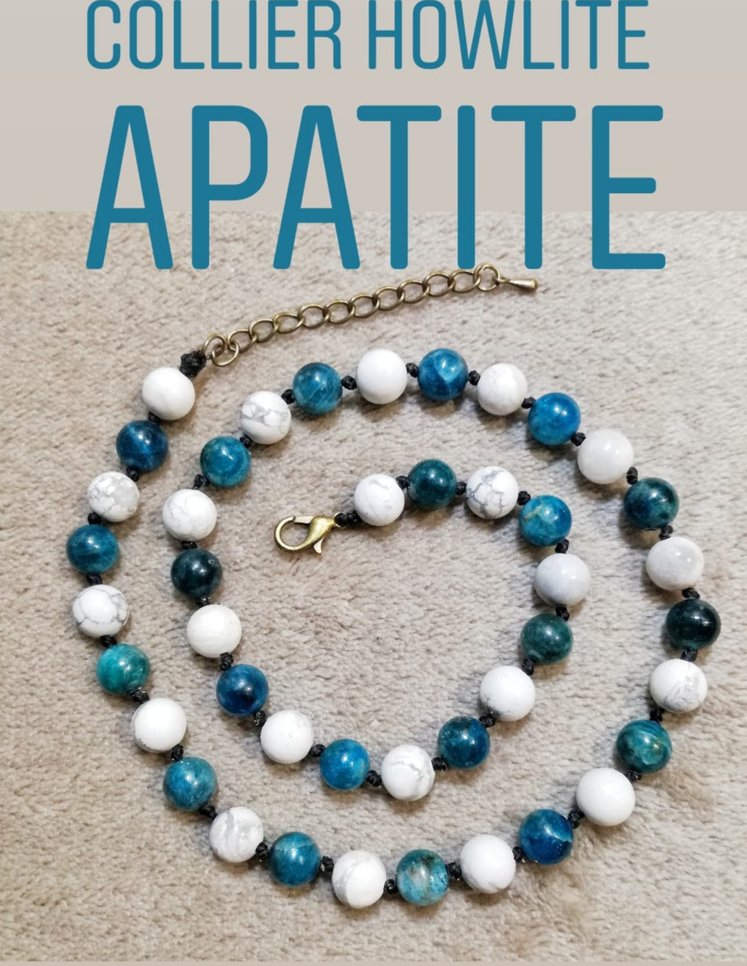 Collier Calme & Intellect en Apatite & Howlite