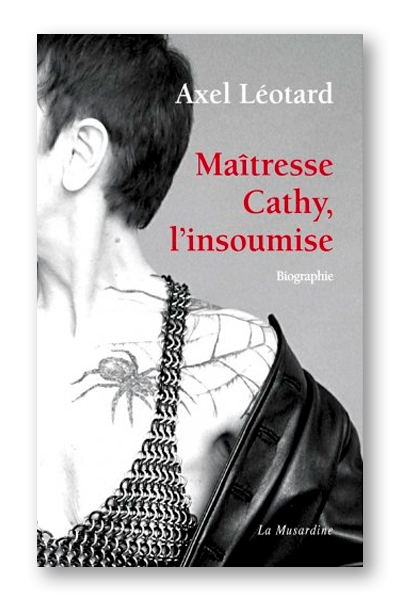 Maîtresse Cathy, l\'insoumise