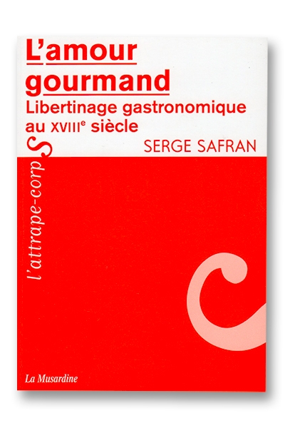L\'amour gourmand