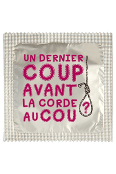 Préservatif humour - Un Dernier Coup