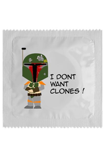 Préservatif humour - I Don\'t Want Clones