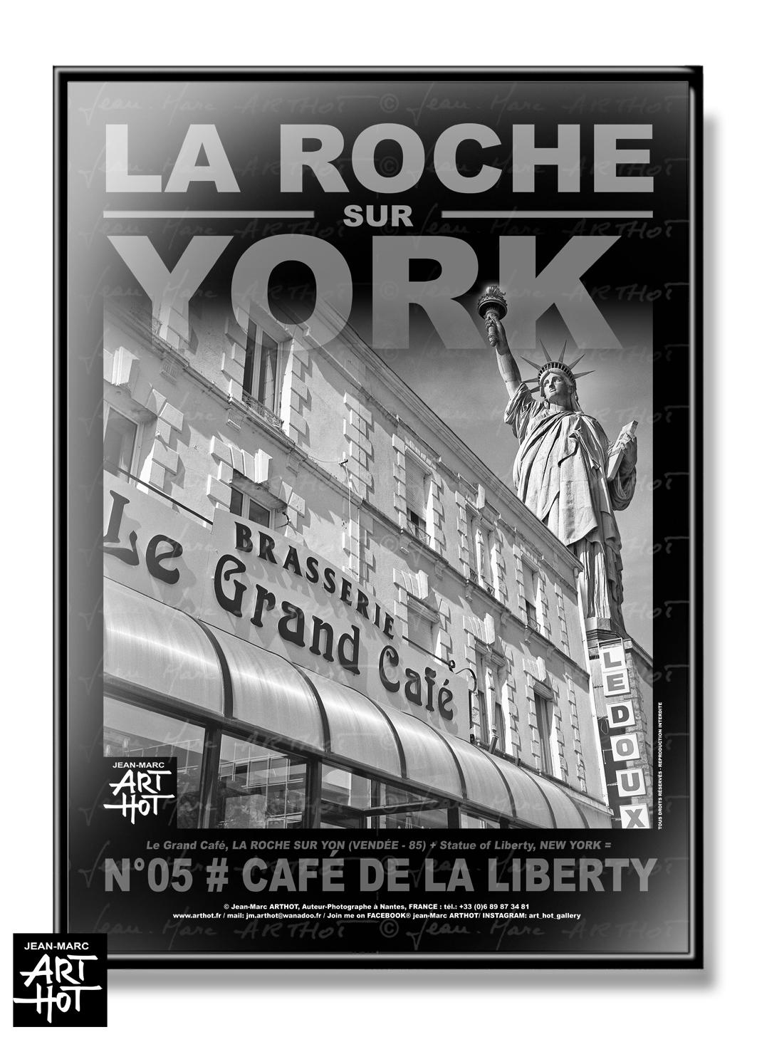 AFFICHE «LA ROCHE SUR YORK» - N°05-Café de la Liberty