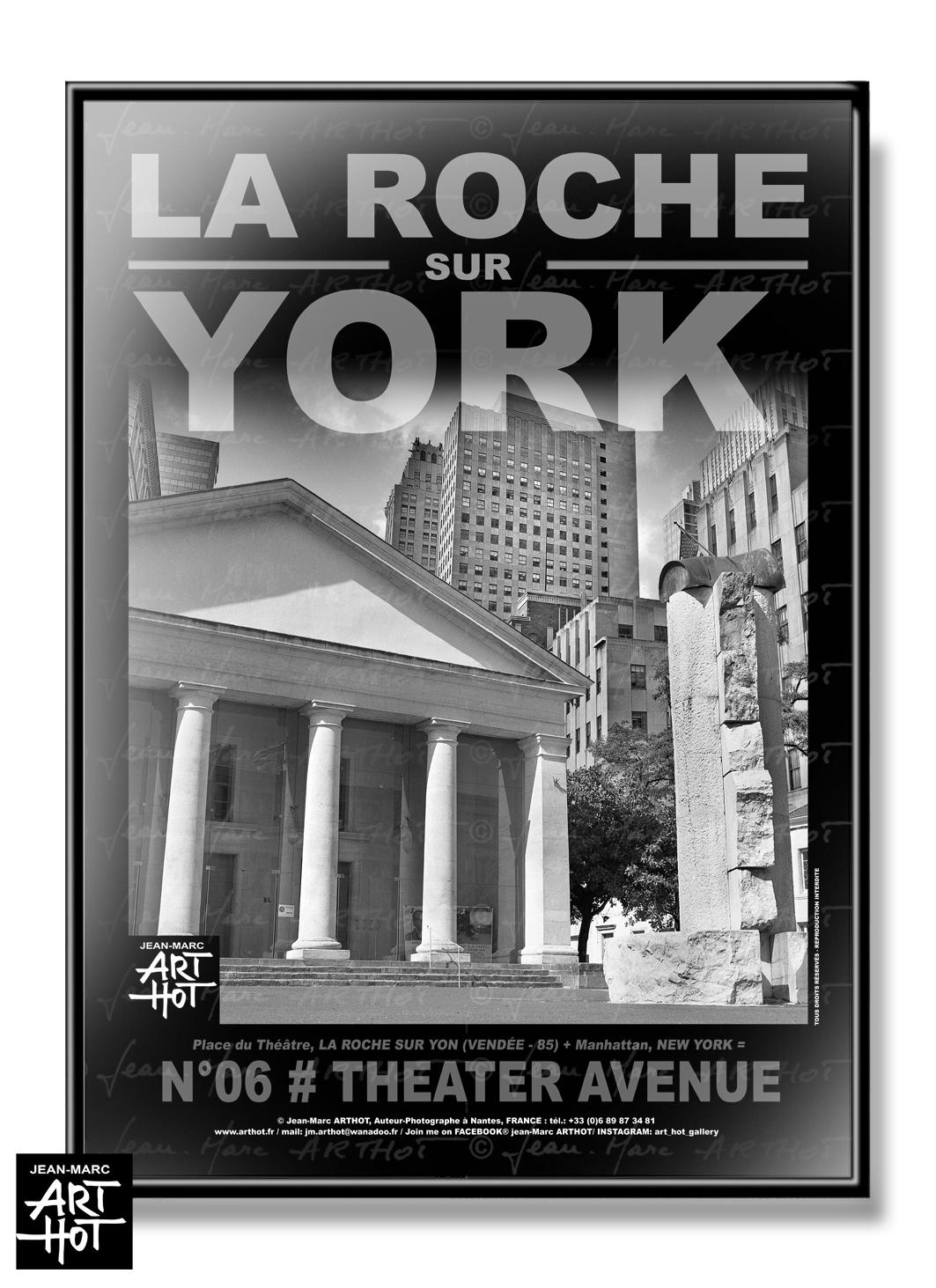 AFFICHE «LA ROCHE SUR YORK» - N°06-Theater Avenue