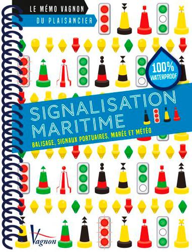 Mémo Vagnon Signalisation maritime
