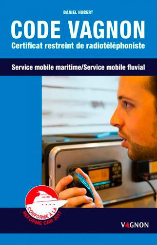 Code Vagnon-Certificat Restreint de Radiotéléphoniste