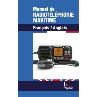 Manuel de radiotéléphonie maritime Français-Anglais