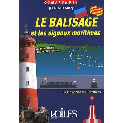 Le balisage et les signaux maritimes