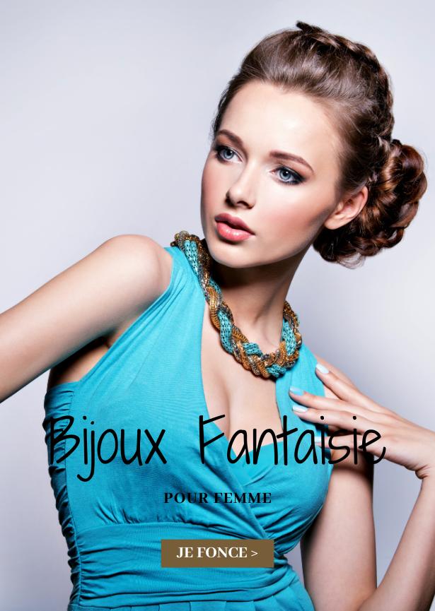 Les Bijoux Fantaisie pour Femme