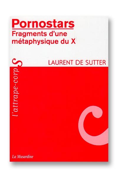 Pornostars - Laurent de Sutter