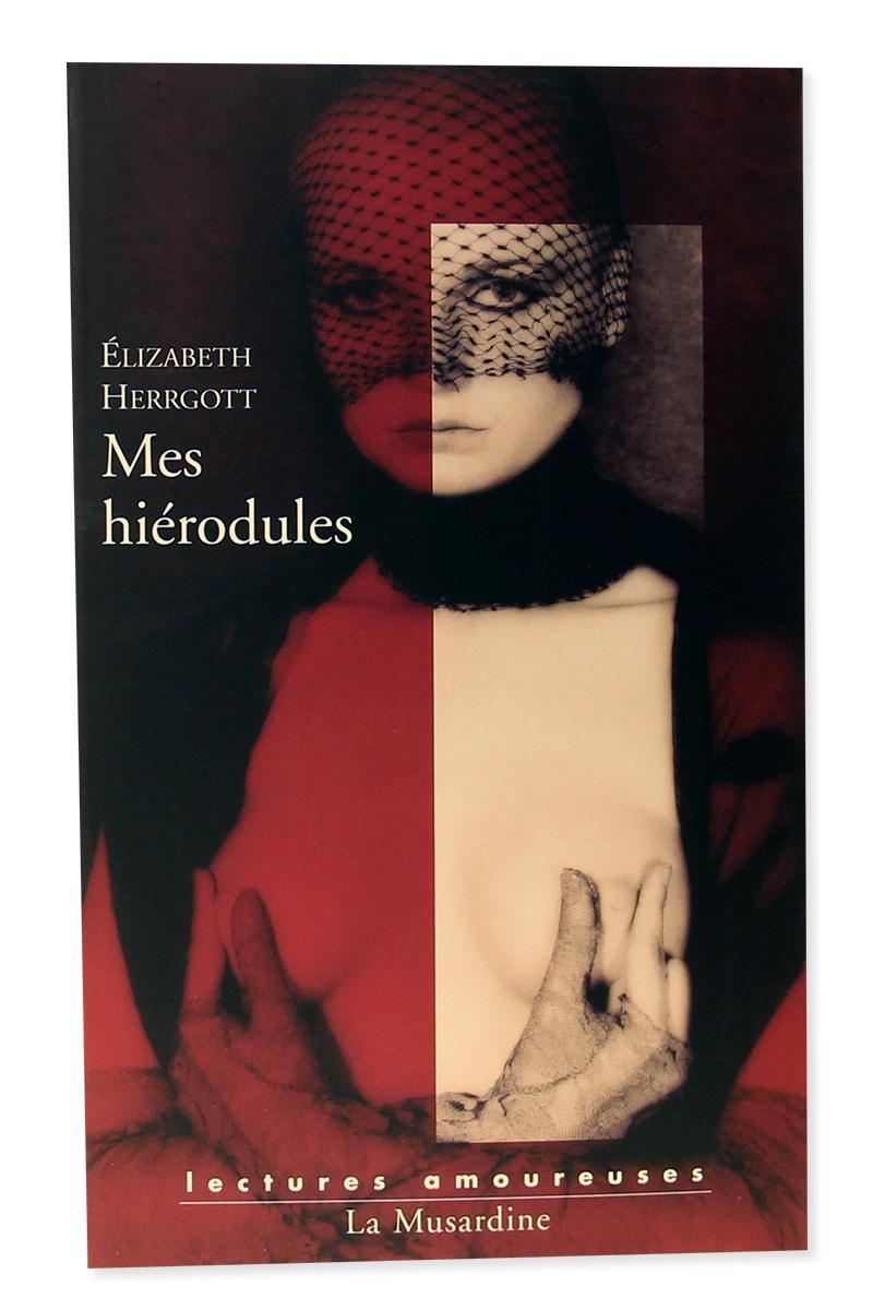 Mes hiérodules - Elizabeth Herrgott