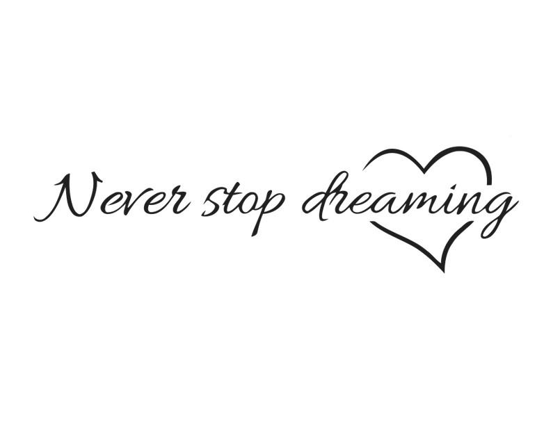 Sticker Ne jamais arrêter de rêver
