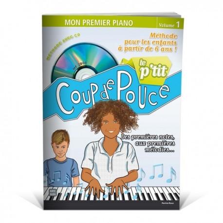 COUP DE POUCE MON 1ER PIANO VOL 1