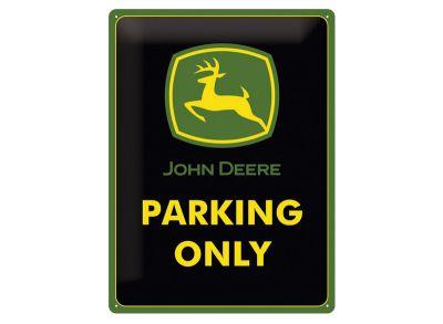 plaque john deere parking only 15 x 20