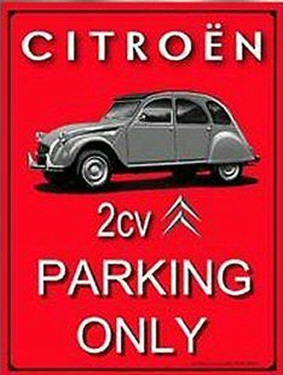 Plaque Citroën 2cv parking only