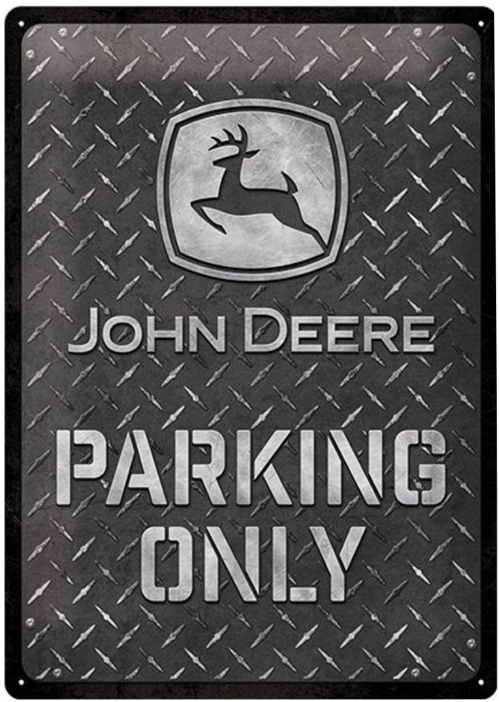 Plaque john Deere parking only 30 x 40