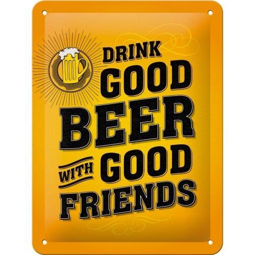 Plaque métal drink good beer 15x20