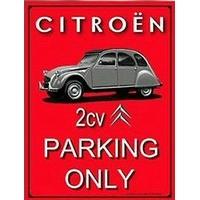 Plaque Citroën 2cv parking only